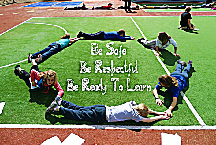 Be safe. Be respectful. Be ready to learn.